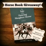 Book Giveaway: Tale of the Dancing Slaughter Horse